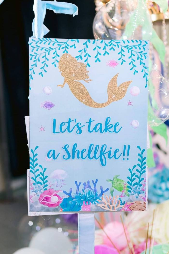 """""""Shellfie"""" Sign from a Majestic Mermaid Under the Sea Party on Kara's Party Ideas 