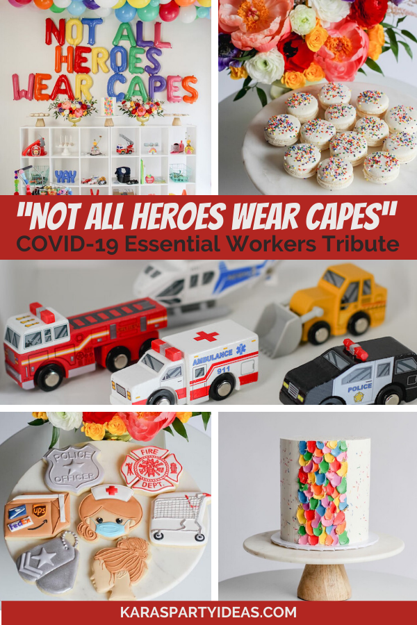 """Not All Heroes Wear Capes"" COVID-19 Essential Workers Tribute via Kara's Party Ideas - KarasPartyIdeas.com"