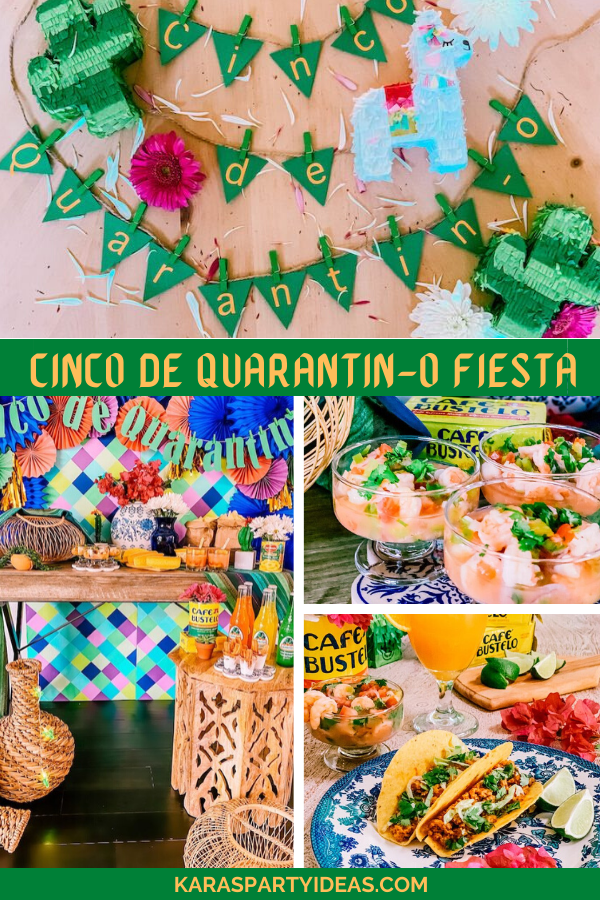 Cinco de Quarantin-o Fiesta via Kara's Party Ideas - KarasPartyIdeas.com