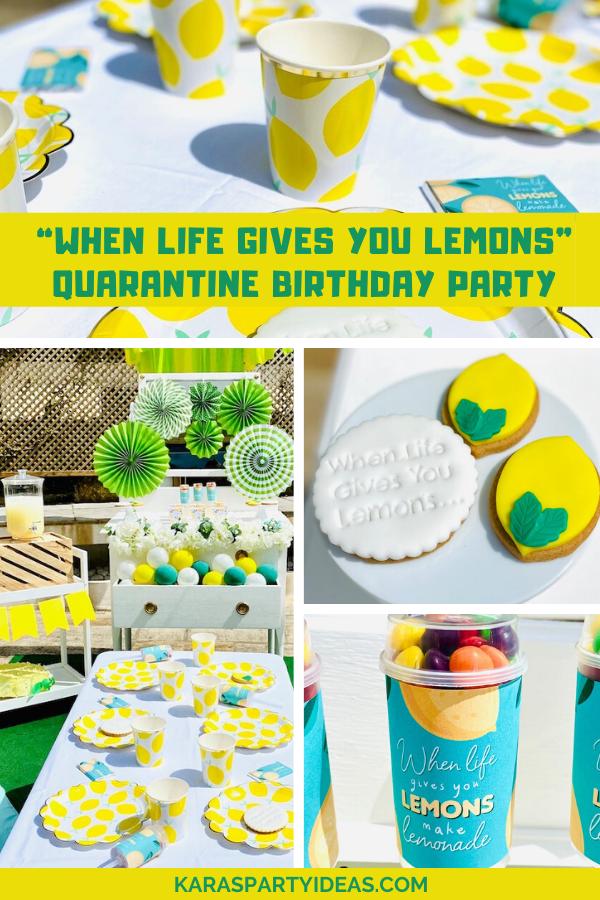 """When Life Gives You Lemons"" Quarantine Birthday Party via Kara's Party Ideas - KarasPartyIdeas.com"