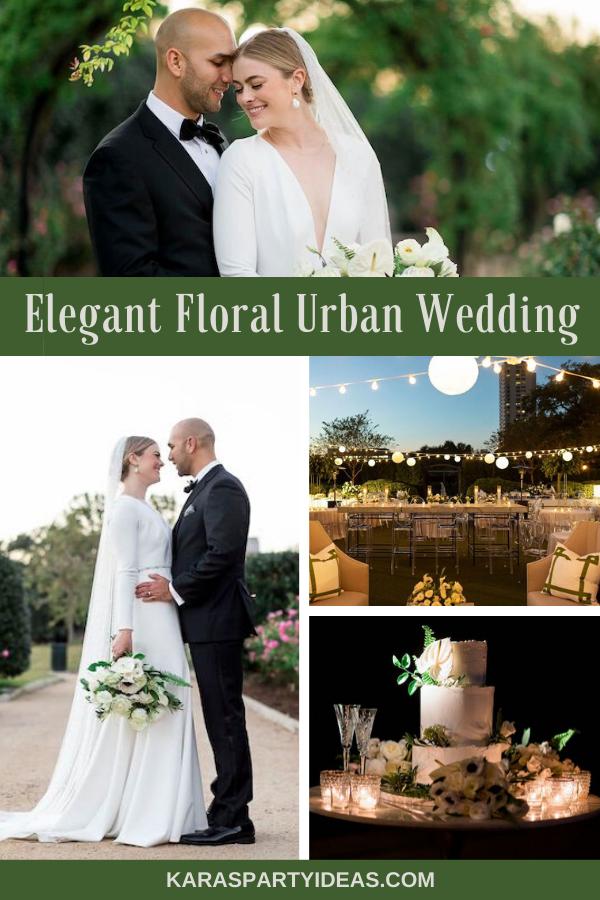 Elegant Floral Urban Wedding via Kara's Party Ideas - KarasPartyIdeas.com