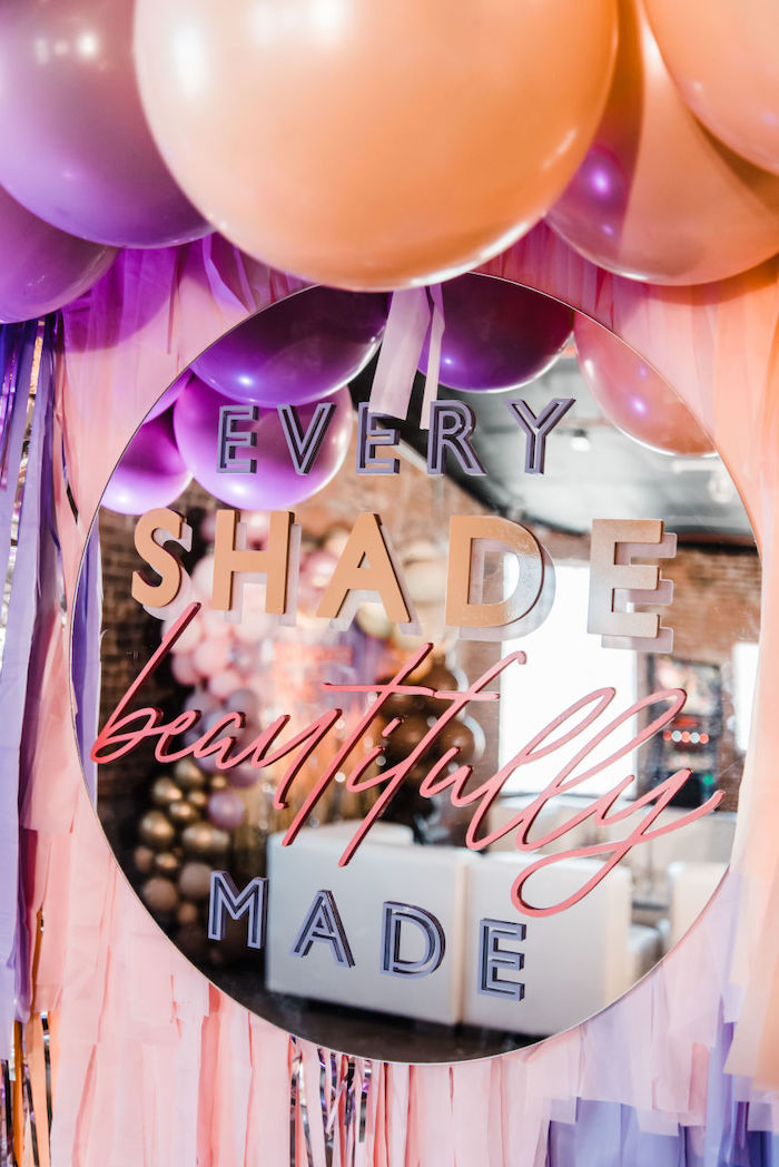 "Every Shade Beautifully Made - Mirror Sign from a ""We are Stronger Together"" Party on Kara's Party Ideas 