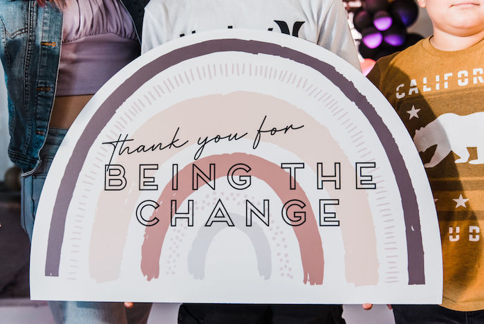 "Thank you for Being The Change Rainbow Banner from a ""We are Stronger Together"" Party on Kara's Party Ideas 
