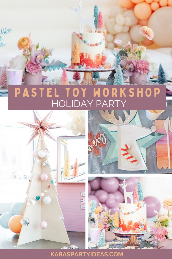 Pastel Toy Workshop Holiday Party via Kara's Party Ideas - KarasPartyIdeas.com