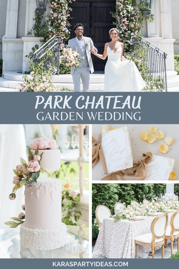 Park Chateau Garden Wedding via Kara's Party Ideas - KarasPartyIdeas.com