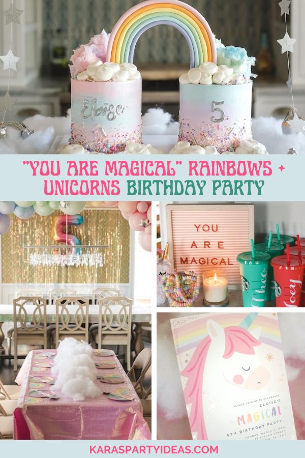 """You are Magical"" Rainbows + Unicorns Birthday Party via Kara's Party Ideas - KarasPartyIdeas.com"