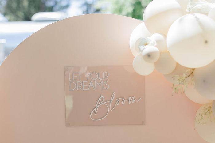 "Acrylic Let Your Dreams Bloom Sign from a ""Let Your Dreams Bloom"" Boho Garden Picnic on Kara's Party Ideas | KarasPartyIdeas.com"